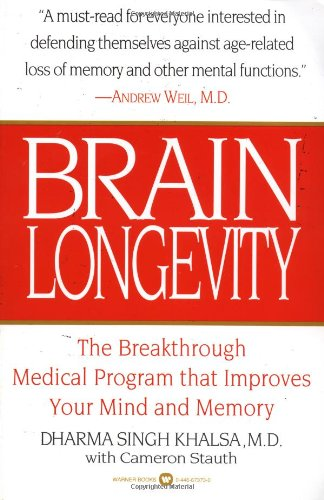 Brain Longevity The Breakthrough Medical Program that Improves Your Mind and Memory Reprint  edition cover