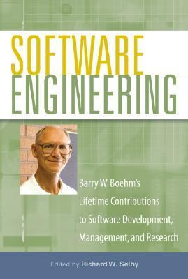 Software Engineering Barry W. Boehm's Lifetime Contributions to Software Development, Management, and Research  2007 edition cover