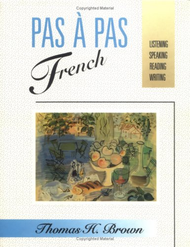 Pas � Pas French Listening, Speaking, Reading, Writing  1991 9780471617730 Front Cover