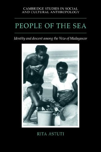 People of the Sea Identity and Descent among the Vezo of Madagascar  2006 9780521024730 Front Cover