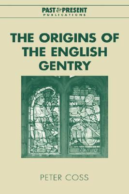 Origins of the English Gentry   2003 9780521826730 Front Cover