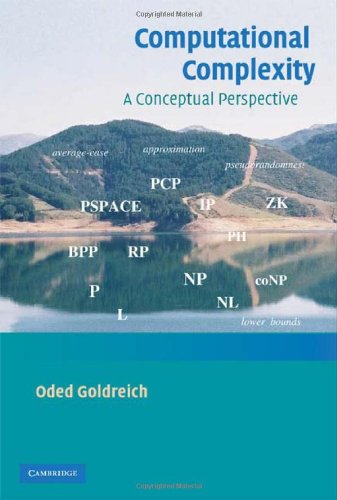 Computational Complexity A Conceptual Perspective  2008 edition cover