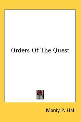 Orders of the Quest  N/A 9780548081730 Front Cover