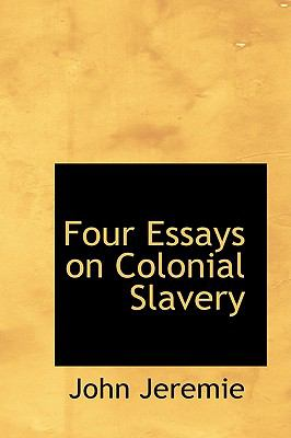 Four Essays on Colonial Slavery:   2008 edition cover