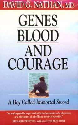 Genes, Blood, and Courage A Boy Called Immortal Sword  1995 edition cover