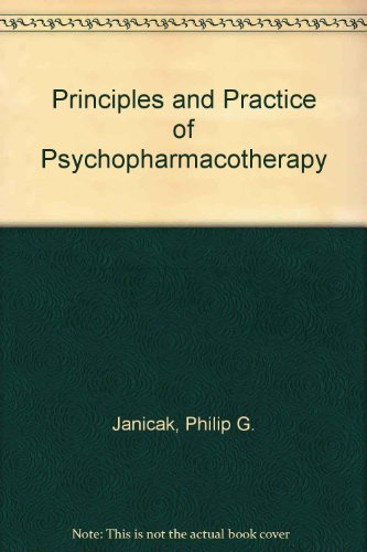 Principles and Practice of Clinical Psychopharmacotherapy   1993 9780683043730 Front Cover