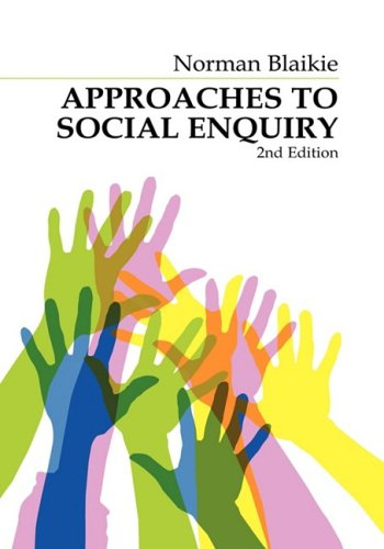 Approaches to Social Enquiry   1993 9780745611730 Front Cover