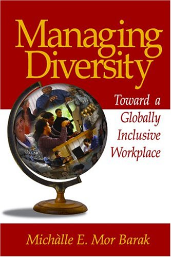 Managing Diversity Toward a Globally Inclusive Workplace  2005 9780761927730 Front Cover