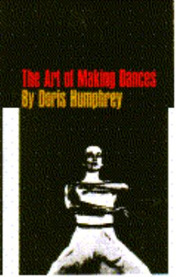 Art of Making Dances 1st edition cover