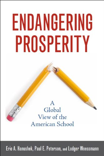Endangering Prosperity A Global View of the American School  2013 edition cover