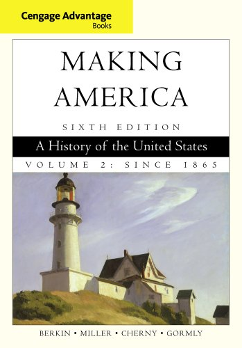 Making America A History of the United States 6th 2013 edition cover