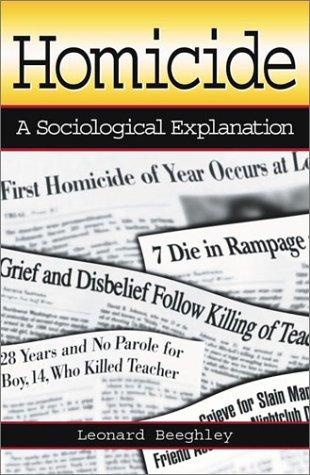 Homicide A Sociological Explanation  2003 edition cover
