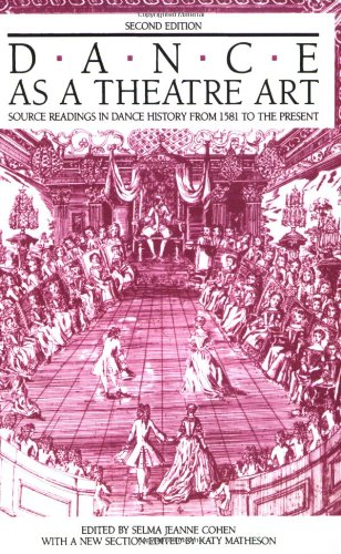 Dance As a Theatre Art Source Readings in Dance History from 1851 to Present 2nd 1992 edition cover