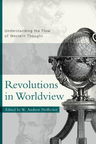 Revolutions in Worldview : Understanding the Flow of Western Thought  2007 edition cover