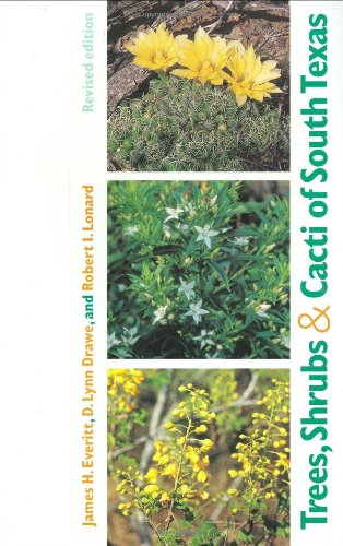 Trees, Shrubs, and Cacti of South Texas   2002 (Revised) edition cover