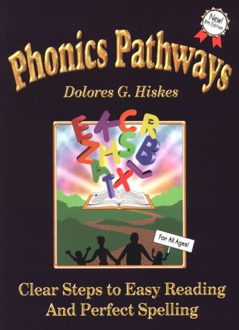 Phonics Pathways : Clear Steps to Easy Reading and Perfect Spelling 8th 2000 edition cover