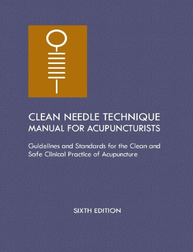 Clean Needle Technique Manual for Acupuncturists  N/A edition cover