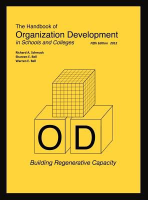 Handbook of Organization Development in Schools and Colleges Building Regenerative Capacity 5th edition cover