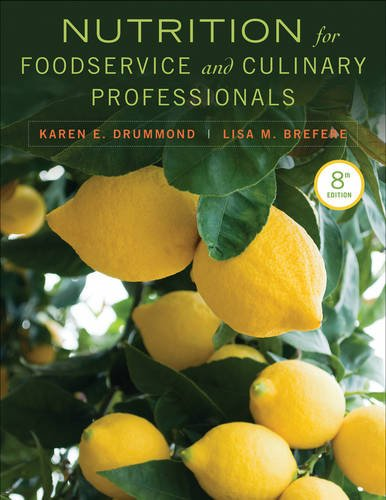 Nutrition for Foodservice and Culinary Professionals  8th 2013 edition cover