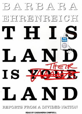 This Land Is Their Land: Reports from a Divided Nation  2008 9781400157730 Front Cover