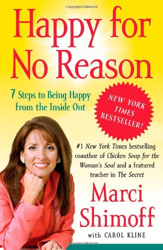 Happy for No Reason 7 Steps to Being Happy from the Inside Out  2009 edition cover