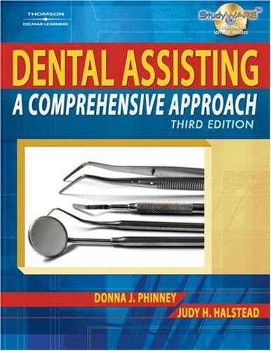 Dental Assisting A Comprehensive Approach 3rd 2008 (Revised) edition cover