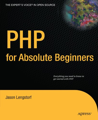 PHP for Absolute Beginners   2010 9781430224730 Front Cover