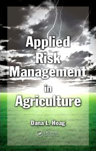 Applied Risk Management in Agriculture   2009 edition cover