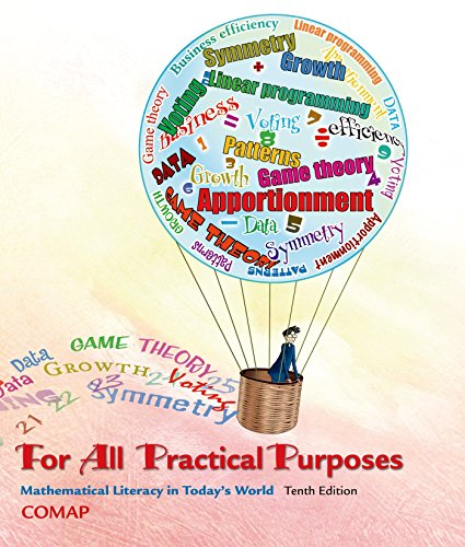 For All Practical Purposes: Mathematical Literacy in Today's World 10th 2015 9781464124730 Front Cover