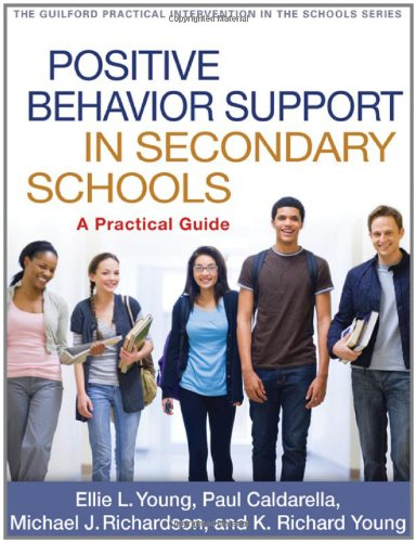 Positive Behavior Support in Secondary Schools A Practical Guide  2012 9781609189730 Front Cover
