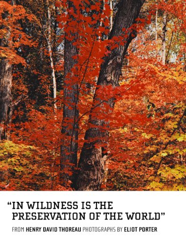 In Wildness Is the Preservation of the World   2012 9781934429730 Front Cover