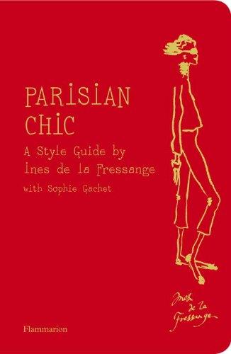Parisian Chic A Style Guide by Ines de la Fressange  2011 9782080200730 Front Cover