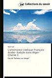 Alternance Codique Fran�ais- Arabe- Kabyle Dans Alger-Cha�ne 3  N/A 9783838174730 Front Cover