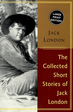 Collected Stories of Jack London  Large Type edition cover