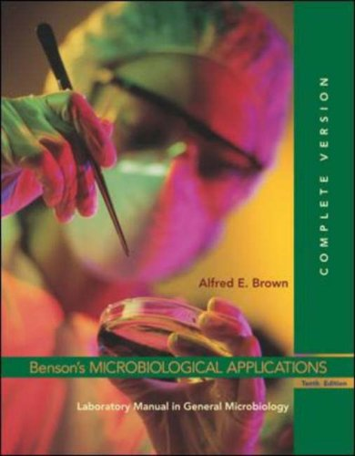 Benson's Microbiological Applications Laboratory Manual in General Microbiology, Complete Version 10th 2007 (Revised) edition cover