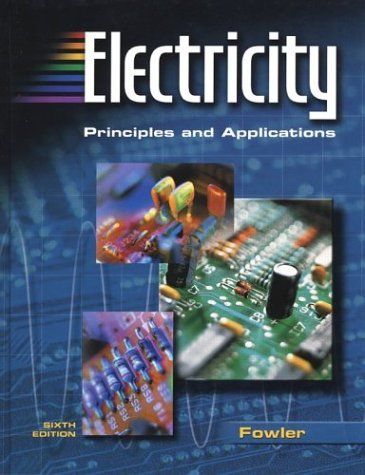Electricity Principles and Applications 6th 2003 (Revised) edition cover