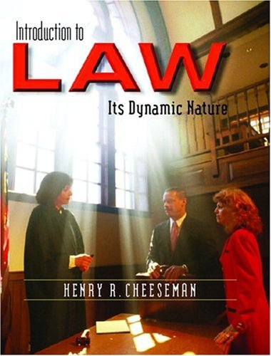Introduction to Law Its Dynamic Nature  2005 edition cover