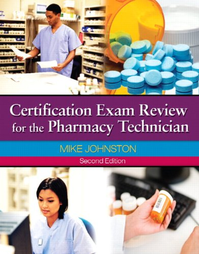Certification Exam Review for the Pharmacy Technician  2nd 2011 edition cover
