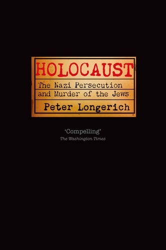 Holocaust The Nazi Persecution and Murder of the Jews  2012 edition cover