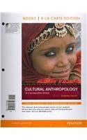 Cultural Anthropology in a Globalizing World, Books a la Carte Plus MyAnthroLab  3rd 2012 edition cover