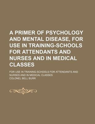 Primer of Psychology and Mental Disease  N/A edition cover