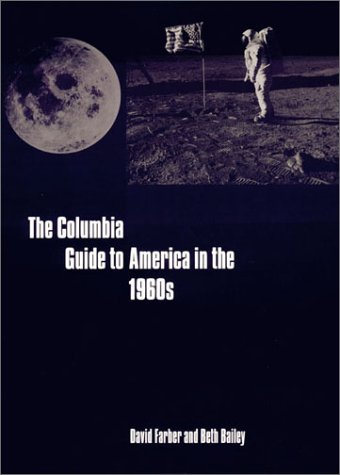 Columbia Guide to America in The 1960s   2003 edition cover