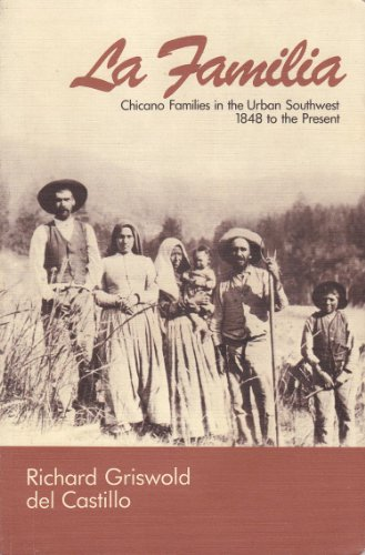 Familia Chicano Families in the Urban Southwest, 1848 to the Present  1984 edition cover