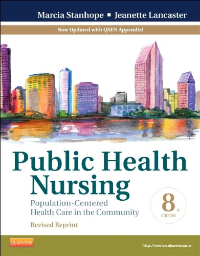 Public Health Nursing - Revised Reprint Population-Centered Health Care in the Community 8th 2012 9780323241731 Front Cover
