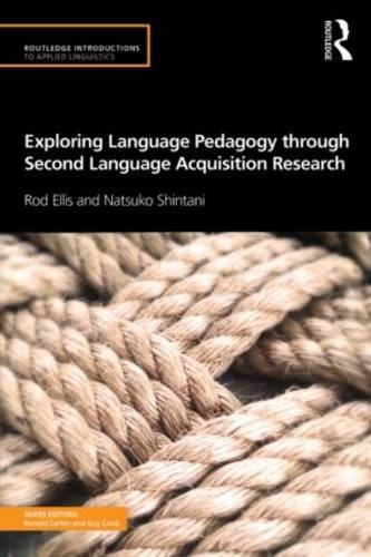 Exploring Language Pedagogy Through Second Language Acquisition Research   2014 edition cover