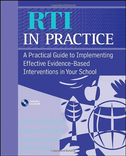 RTI in Practice A Practical Guide to Implementing Effective Evidence-Based Interventions in Your School  2010 edition cover