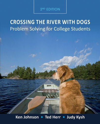 Crossing the River with Dogs Problem Solving for College Students 2nd 2012 edition cover