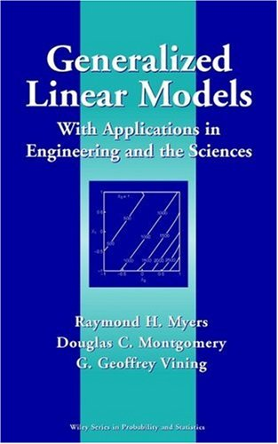 Generalized Linear Models With Applications in Engineering and the Sciences  2002 9780471355731 Front Cover