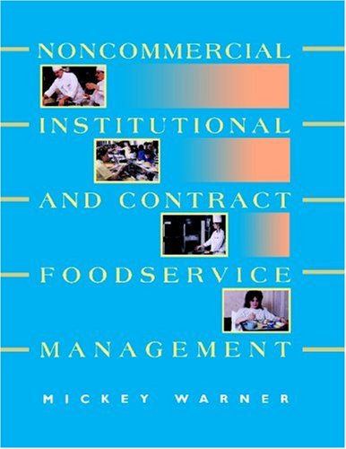 Noncommercial, Institutional, and Contract Foodservice Management   1994 9780471595731 Front Cover