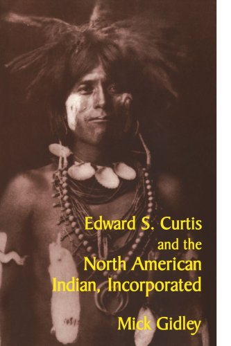 Edward S. Curtis and the North American Indian, Incorporated   2000 edition cover